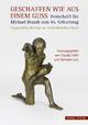 Geschaffen wie aus einem Guss – Festschrift für Michael Brandt zum 65. Geburtstag - Claudia Höhl; Gerhard Lutz