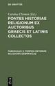 Fontes historiae religionum ex auctoribus Graecis et Latinis collectos / Fontes historiae religionis Germanicae - Karl Clemen