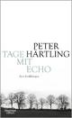 Tage mit Echo - Peter Härtling
