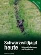 Schwarzwildjagd heute - Edgar Böhm