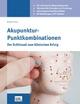 Akupunktur - Punktkombinationen - Jeremy Ross
