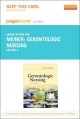 Gerontologic Nursing - Pageburst E-Book on Kno (Retail Access Card)
