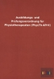 Ausbildungs- und Prüfungsverordnung für Physiotherapeuten (PhysTh-APrV) - ohne Autor