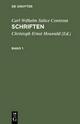Carl Wilhelm Salice Contessa: Schriften / Carl Wilhelm Salice Contessa: Schriften. Band 1 - Carl Wilhelm Salice Contessa; Christoph Ernst Houwald