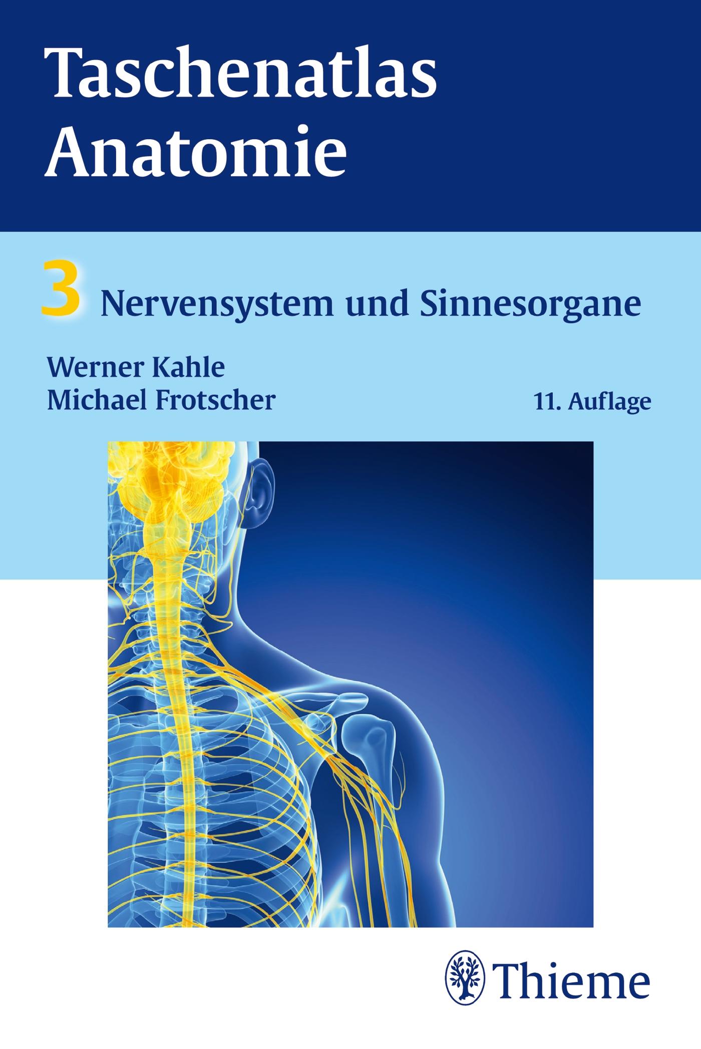 Taschenatlas Anatomie, Band 3: Nervensystem und… von Werner Kahle ...