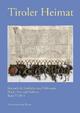 Tiroler Heimat Band 77 (2013) - Richard Schober; Josef Riedmann