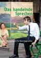 Das handelnde Sprechen - Steffi Hofer