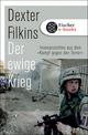 Der ewige Krieg - Dexter Filkins