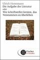 Die Aufgabe der Literatur - Ulrich Horstmann