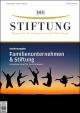 Familienunternehmen & Stiftung