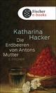 Die Erdbeeren von Antons Mutter - Katharina Hacker