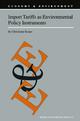 Import Tariffs as Environmental Policy Instruments - Christiane Kraus