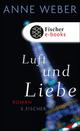 Luft und Liebe - Anne Weber