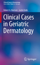 Clinical Cases in Geriatric Dermatology