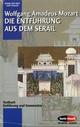 Die Entführung aus dem Serail / Le nozze die Figaro / Die Zauberflöte - Wolfgang Amadeus Mozart; Kurt Pahlen