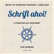 Schrift ahoi! - Brigitte Schwens-Harrant; Jörg Seip