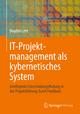 IT-Projektmanagement als kybernetisches System - Bogdan Lent