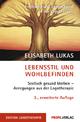 Lebensstil und Wohlbefinden - Elisabeth Lukas