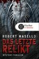 Das letzte Relikt - Robert Masello
