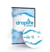 DropLife Meditation..