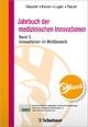Jahrbuch der medizinischen Innovationen / Innovationen im Wettbewerb - Bertram Häussler;  Norbert Klusen;  Mainhard Lugan;  Robert Paquet
