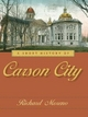 Short History of Carson City - Richard Moreno