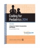 Coding for Pediatrics, 2014