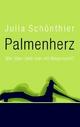 Palmenherz - Julia Schönthier