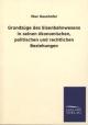 Grundzüge des Eisenbahnwesens in seinen ökonomischen, politischen und rechtlichen Beziehungen - Max Haushofer