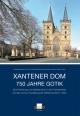 Xantener Dom - 750 Jahre Gotik