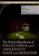 Oxford Handbook of Infant, Child, and Adolescent Sleep and Behavior