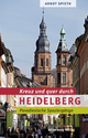 Kreuz und quer durch Heidelberg - Arndt Spieth