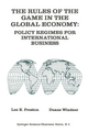 The Rules of the Game in the Global Economy - Lee E. Preston; Duane Windsor