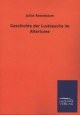 Geschichte der Lustseuche im Altertume - Julius Rosenbaum