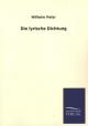 Die lyrische Dichtung - Wilhelm Peter