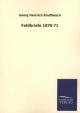 Feldbriefe 1870-71 - Georg H. Rindfleisch