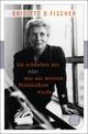 Sie schrieben mir oder was aus meinem Poesiealbum wurde - Brigitte B. Fischer