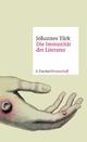 Die Immunität der Literatur - Johannes Türk