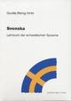 Svenska. Lehrbuch der schwedischen Sprache. - Gunilla Rising Hintz