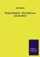 Richard Dehmel - Eine Wahl aus seinem Werk - Ida Dehmel