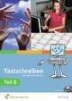 Tastschreiben / Tastschreiben B - Ingrid Brem; Wolfgang Flögel; Christine Heimerl; Karl-Heinz Neumann; Gisela Tittus