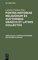 Fontes historiae religionum ex auctoribus Graecis et Latinis collectos / Fontes historiae religionis Slavicae
