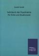 Lehrbuch der Psychiatrie für Ärzte und Studierende
