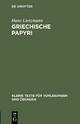 Griechische Papyri - Hans Lietzmann