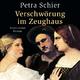 Verschwörung im Zeughaus - Petra Schier; Sabine Swoboda