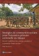 Strat Gies de Construction Scolaire Pour L' Ducation Primaire Universelle En Afrique: Faut-Il Habiliter Les Communaut?'s Construire Leurs Coles?