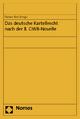 Das deutsche Kartellrecht nach der 8. GWB-Novelle - Florian Bien