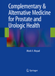 Complementary & Alternative Medicine for Prostate and Urologic Health