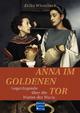Anna im Goldenen Tor - Erika Wisselinck