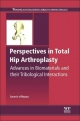 Perspectives in Total Hip Arthroplasty